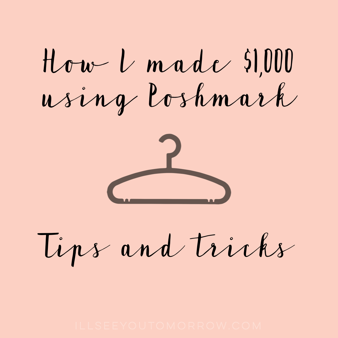 How I Made $1,000 Using Poshmark